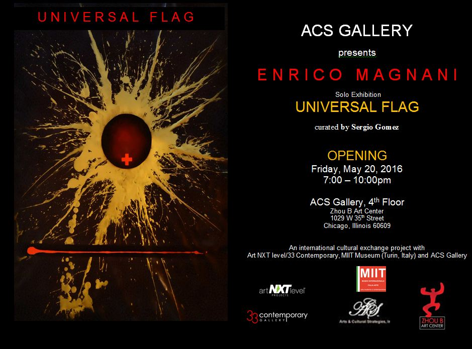 enrico magnani, acs gallery, art next level, chicago, zhou, brothers, art, center, universal, flag, exhibition